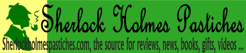 Sherlock Holmes pastiches and reviews